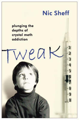 Tweak by Nic Sheff