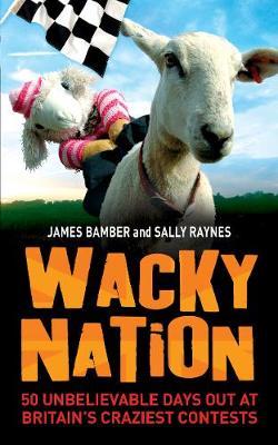 Wacky Nation by James Bamber