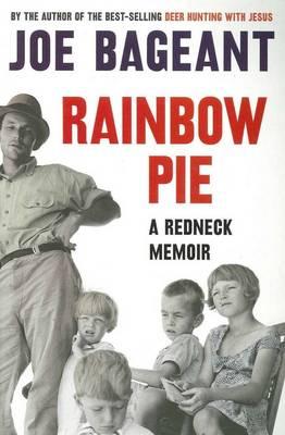 Rainbow Pie: A Redneck Memoir book