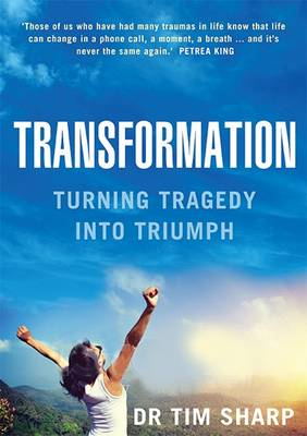 Transformation by Dr Timothy J. Sharp