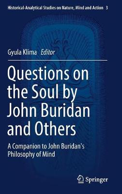 Questions on the Soul by John Buridan and Others by Gyula Klima