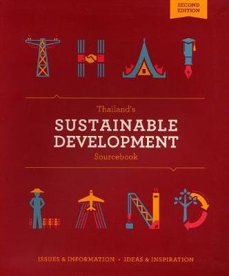 Thailand's Sustainable Development Sourcebook by Nicholas Grossman