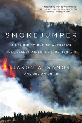 Smokejumper by Jason A. Ramos