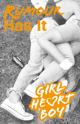 Girl Heart Boy: Rumour Has It (Book 2) by Ali Cronin