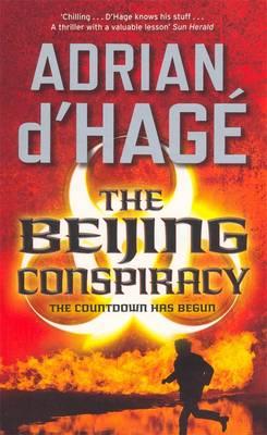 Beijing Conspiracy by Adrian d'Hage