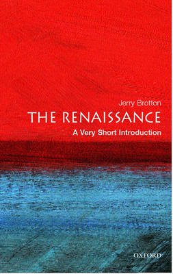 The Renaissance: A Very Short Introduction by Jerry Brotton