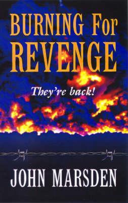 Burning for Revenge by John Marsden