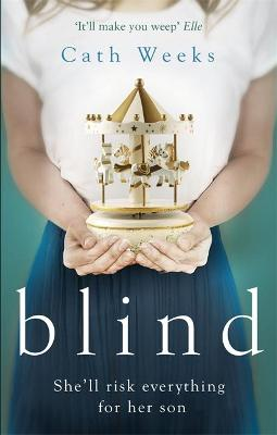 Blind by Cath Weeks