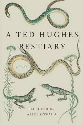 A Ted Hughes Bestiary by Ted Hughes