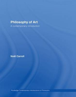Philosophy of Art by Noel Carroll