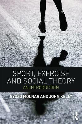 Sport, Exercise and Social Theory book