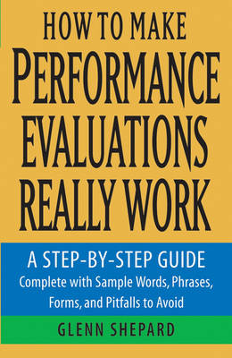 How to Make Performance Evaluations Really Work book