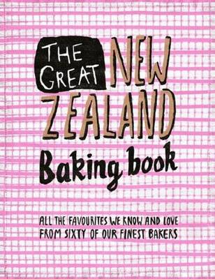 The Great New Zealand Baking Book by Murray Thom