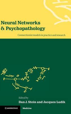 Neural Networks and Psychopathology by Dan J. Stein