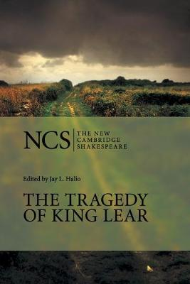 The Tragedy of King Lear by William Shakespeare