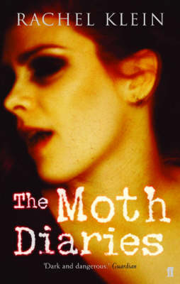 The Moth Diaries Adult Jacket Edition by Rachel Klein