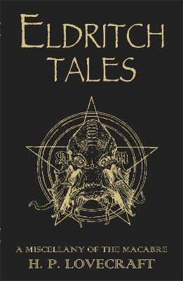 Eldritch Tales by H. P. Lovecraft