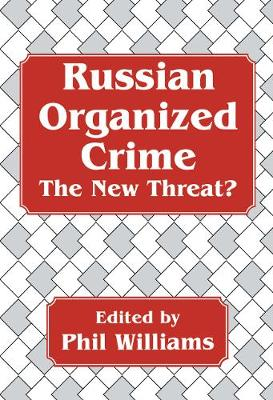 Russian Organized Crime by Phil Williams