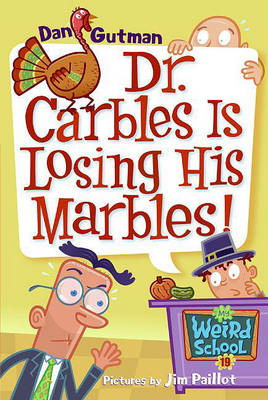 Dr. Carbles Is Losing His Marbles! by Dan Gutman