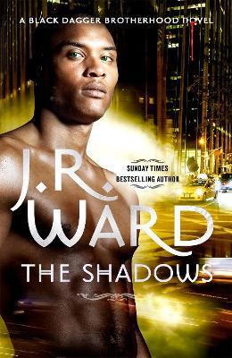 The Shadows by J. R. Ward