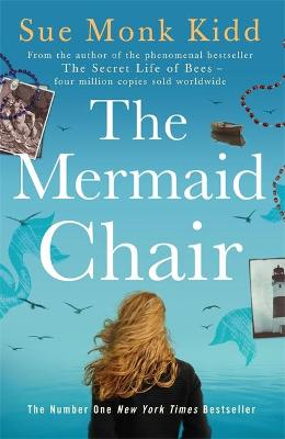 Mermaid Chair by Sue Monk Kidd