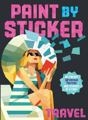 Paint by Sticker: Travel by Workman Publishing