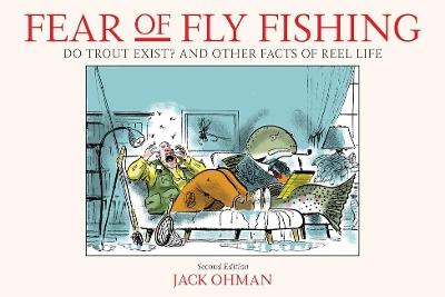 Fear of Fly Fishing by Jack Ohman