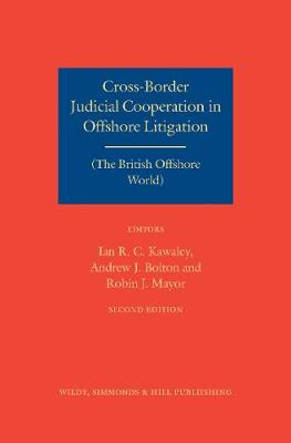Cross-Border Judicial Cooperation in Offshore Litigation by Ian Kawaley