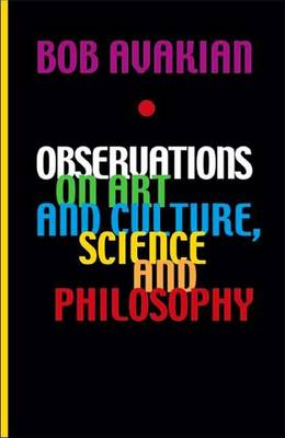 Observations on Art and Culture, Science and Philosophy by Bob Avakian