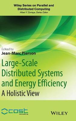 Large-Scale Distributed Systems and Energy Efficiency by Jean-Marc Pierson
