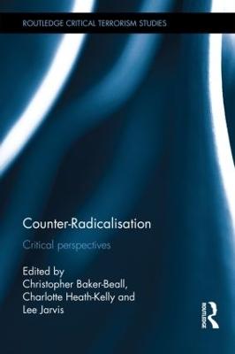 Counter-Radicalisation by Christopher Baker-Beall