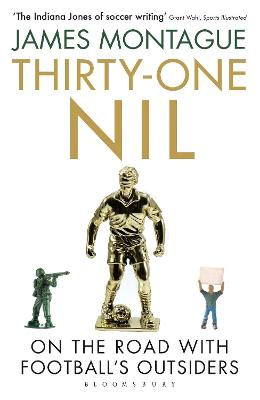 Thirty-One Nil by James Montague