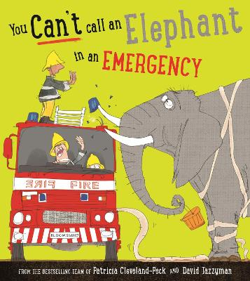 You Can't Call an Elephant in an Emergency by Patricia Cleveland-Peck