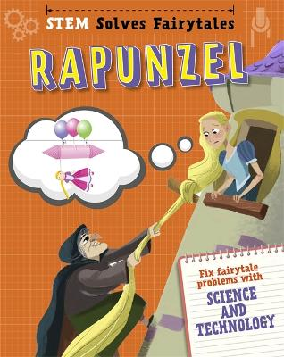 STEM Solves Fairytales: Rapunzel by Jasmine Brooke
