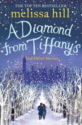 A Diamond from Tiffany's by Melissa Hill