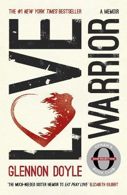 Love Warrior (Oprah's Book Club) book