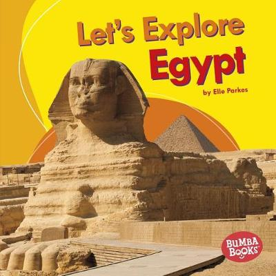 Let's Explore Egypt by Elle Parkes