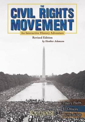 Civil Rights Movement by Heather Adamson