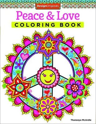 Peace & Love Coloring Book by Thaneeya McArdle