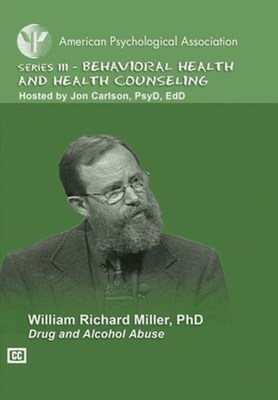 Drug and Alcohol Abuse by William Richard Miller