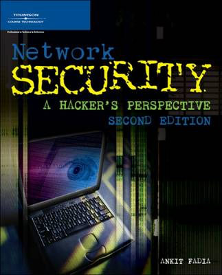 Network Security: A Hacker's Perspective by Ankit Fadia