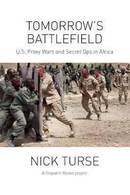 Tomorrow's Battlefield by Nick Turse