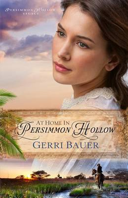At Home in Persimmon Hollow by Gerri Bauer