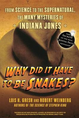 Why Did It Have to Be Snakes book