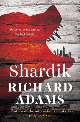 Shardik by Richard Adams