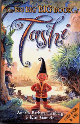 Big Big Big Book of Tashi by Anna Fienberg