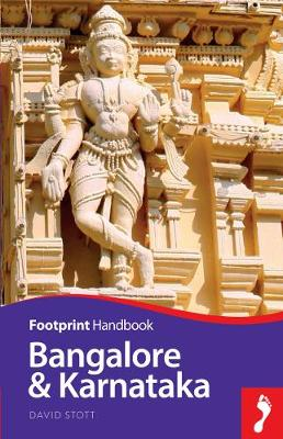 Bangalore & Karnataka by David Stott