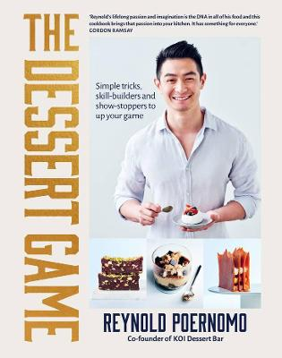 The Dessert Game: Simple tricks, skill-builders and showstoppers to up your game book