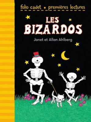 Les Bizardos by Janet Ahlberg