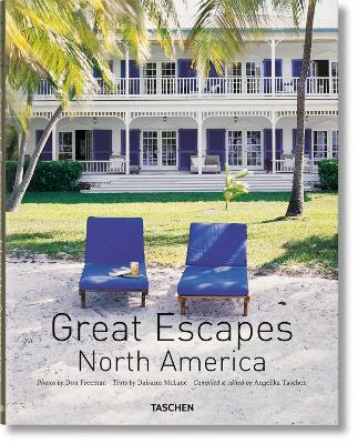 Great Escapes North America by Angelika Taschen